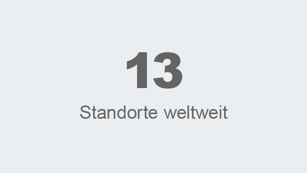 13 Standorte weltweit